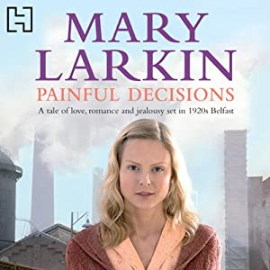 Painful Decisions | [Mary Larkin]
