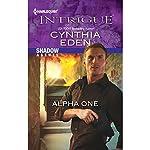 Alpha One: Shadow Agents   Cynthia Eden