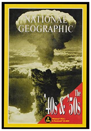 National Geographic The 40s & 50s: 6 CD-ROM UK Edition