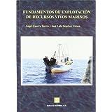 Fundamentos de explotacion de recursos vivos marinos