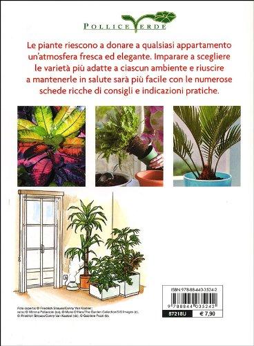 Libro Piante in casa. Scelta, cura e schede di coltivazione di