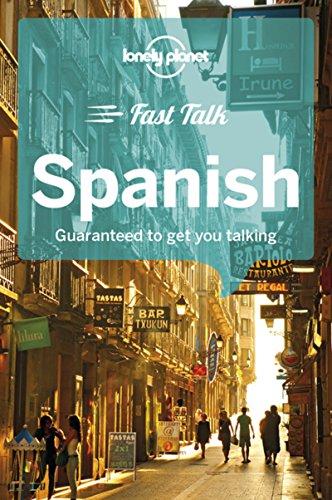 Lonely Planet Fast Talk Spanish (Phrasebook) [Lonely Planet - Lopez, Marta - Montero, Cristina Hernandez] (Tapa Blanda)