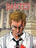 Dant�s, Tome 1 : La chute d'un trader par Boisserie