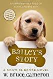 img - for Bailey's Story: A Dog's Purpose Novel book / textbook / text book