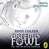 Artemis Fowl and the Atlantis Complex (Unabridged)