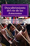 img - for Descubrimiento del r o de las Amazonas (Cuentos) (Volume 6) (Spanish Edition) book / textbook / text book