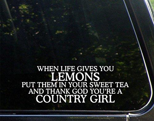 """Quando la vita offre limoni e metterlo In Sweet Tea Thank God """"You're A Country Girl-22,86 (9 7,62 cm x cm (3 Die-Cut adesiva In vinile/decalcomania paraurti, per finestre, auto, camion, laptop, ecc."""