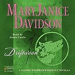 Driftwood   MaryJanice Davidson