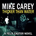 Thicker Than Water: A Felix Castor Novel, Book 4