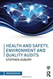 img - for Health & Safety, Environment and Quality Audits: A risk-based approach book / textbook / text book