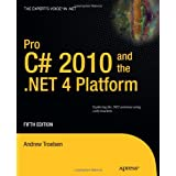Pro C# 2010 And The .NET 4.0 Platform 5th Editionby Andrew Troelsen