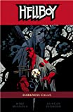 Hellboy, Vol. 8: Darkness Calls by Mike Mignola