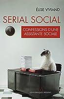 Serial social : Confessions d'une assistante sociale