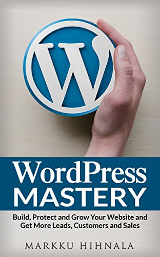 WordPress Mastery by Markku Hihnala ebook deal