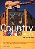 img - for The Rough Guide to Country Music (Rough Guide Music Guides) book / textbook / text book
