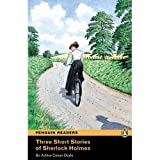 3 Short Stories of Sherlock Holmes: Level 2 (Penguin Readers (Graded Readers))