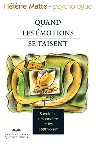 quand-nos-emotions-se-taisent-savoir-les-reconnaitre-et-les-apprivoiser