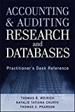 img - for Accounting and Auditing Research and Databases: Practitioner's Desk Reference by Thomas R. Weirich (2012-10-09) book / textbook / text book