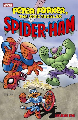 Peter Porker, The Spectacular Spider-Ham - Volume 1 (Peter Porke, the Spectacular Spider_ham) PDF