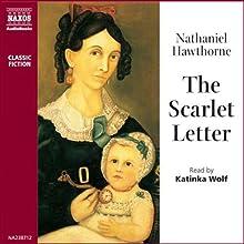 The Scarlet Letter   Livre audio Auteur(s) : Nathaniel Hawthorne Narrateur(s) : Katinka Wolf