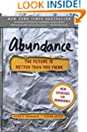 Abundance: The Future Is Better Than...