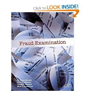 Fraud Examination, Revised W. Steve Albrecht, Conan C. Albrecht and Chad O. Albrecht