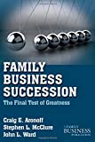 img - for Family Business Succession: The Final Test of Greatness (A Family Business Publication) book / textbook / text book