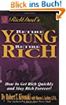Rich Dad's Retire Young, Retire Rich:...