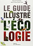 echange, troc Bernard Fischesser, Marie-France Dupuis-Tate - Le guide illustré de l'écologie