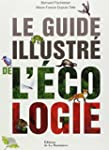 Guide illustr� de l'�cologie [nouvell...