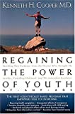 img - for Regaining the Power of Youth at Any Age by Kenneth H. Cooper (1920-01-01) book / textbook / text book