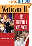 Vatican II: Its Impact on You