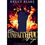 On Unfaithful Wings (An Icarus Fell Novel)