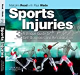 img - for Sports Injuries: A Unique Guide to Self-Diagnosis and Rehabilitation book / textbook / text book