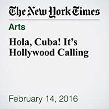 Hola, Cuba! It's Hollywood Calling Other by Victoria Burnett Narrated by Kristi Burns