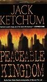 Peaceable Kingdom (0843952164) by Ketchum, Jack (Dallas Mayr)