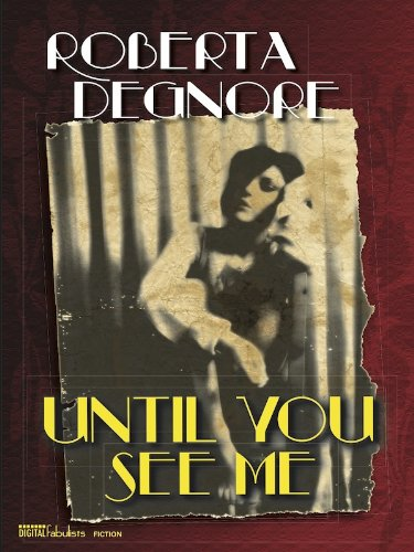 <strong>Award Winning Author Roberta Degnore's Suspenseful Noir Thriller <em>Until You See Me</em> - A Thoughtful, Engrossing Story of a Young Woman Desperately Fighting to Find Her Own Voice Even as Family, Friends And Society Try to Keep Her Silent - 4.9  Stars With All Rave Reviews & Just $2.99 on Kindle</strong>