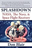 img - for Splashdown: NASA, The Navy, and Space Flight Recovery book / textbook / text book