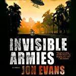 Invisible Armies | Jon Evans