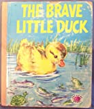 The Brave Little Duck