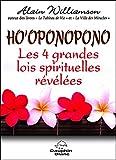 Ho'oponopono  Les 4 grandes lois spirituelles révélées