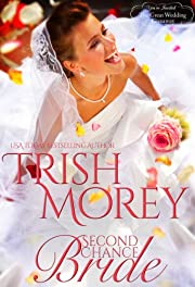 Second Chance Bride (Montana Born Brides)
