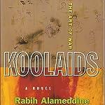 Koolaids: The Art of War | Rabih Alameddine
