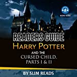Readers Guide: Harry Potter and the Cursed Child - Parts I & II: Context and Critical Analysis |  Slim Reads