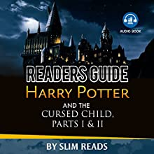 Readers Guide: Harry Potter and the Cursed Child - Parts I & II: Context and Critical Analysis | Livre audio Auteur(s) :  Slim Reads Narrateur(s) : Jeff Werden