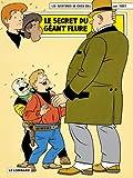 Les aventures de Chick Bill, Tome 69 : Le secret du géant Flure