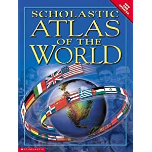 Scholastic Atlas of the World   [SCHOLASTIC ATLAS OF THE WO -OS] [Paperback]