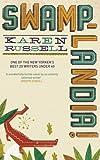 Karen Russell Swamplandia!
