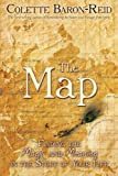 img - for The Map: Finding the Magic and Meaning in the Story of Your Life book / textbook / text book