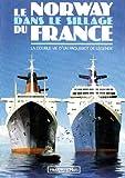 echange, troc Le Norway dans le sillage du France